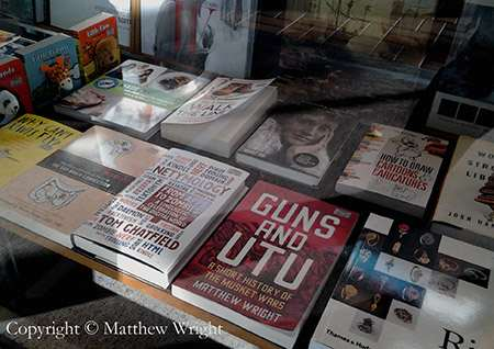 My book Guns and Utu (Penguin 2011) spotted in a bookstore window, Lambton Quay, Wellington. Cool.